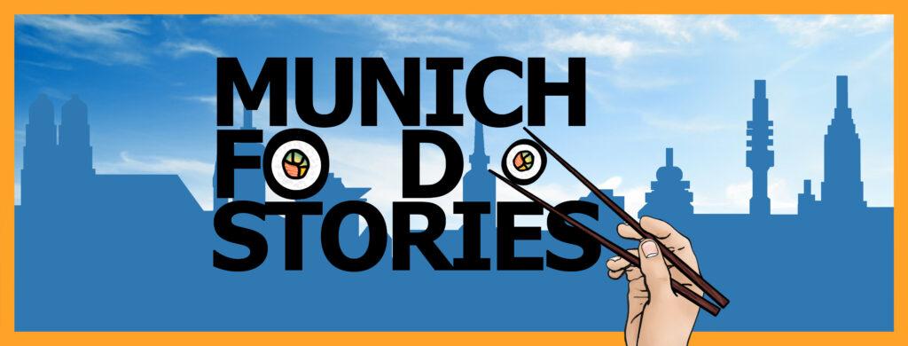 Munich Food Stories